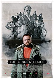 The Higher Force Poster