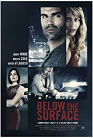 Jordi Vilasuso, Jenny Wade, Roberto 'Sanz' Sanchez, and Taylor Cole in Below the Surface (2016)