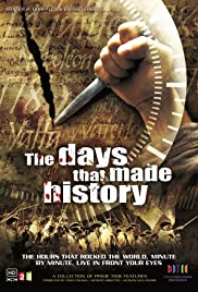 The Days That Made History Poster