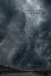 Incident on Highway 73 Poster