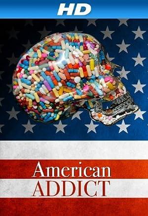 Where to stream American Addict