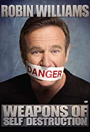 Robin Williams: Weapons of Self Destruction Poster