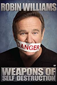 Primary photo for Robin Williams: Weapons of Self Destruction