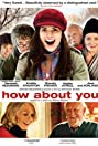 How About You... (2007) Poster