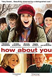How About You... (2007) Poster - Movie Forum, Cast, Reviews