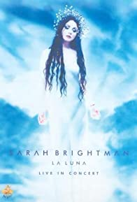 Primary photo for Sarah Brightman: La Luna - Live in Concert