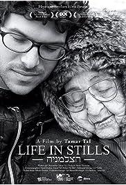 Life in Stills(2011) Poster - Movie Forum, Cast, Reviews