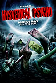 Hysterical Psycho (2009) Poster - Movie Forum, Cast, Reviews