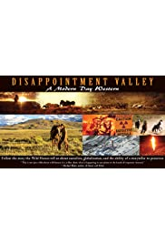 Disappointment Valley: A Modern Day Western