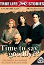 Time to Say Goodbye? (1997) Poster