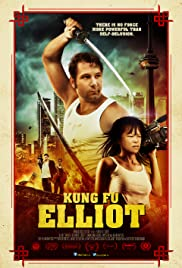 Kung Fu Elliot (2014) Poster - Movie Forum, Cast, Reviews