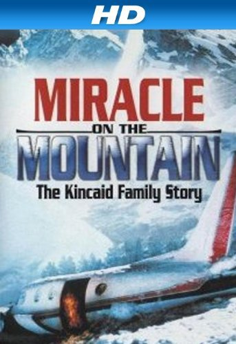 O Milagre na Montanha: A História da Família Kincaid [Dub] – IMDB 4.6