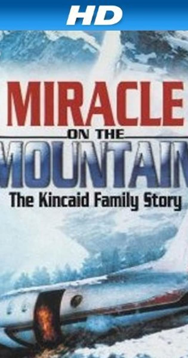 Miracle On The Mountain The Kincaid Family Story 2000