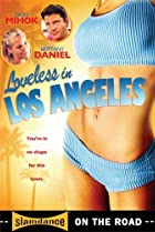 Loveless in Los Angeles (2007) Poster
