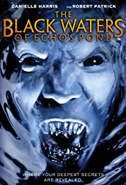 The Black Waters of Echo's Pond (2009) Poster - Movie Forum, Cast, Reviews