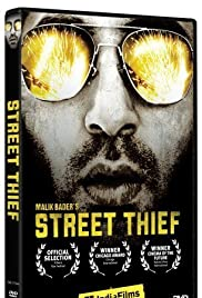 Street Thief (2006) Poster - Movie Forum, Cast, Reviews