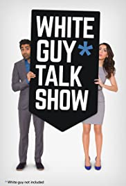 White Guy Talk Show Poster