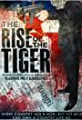 The Rise of the Tiger