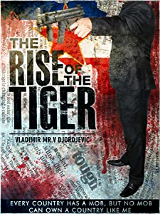 The Rise of the Tiger 720p movies