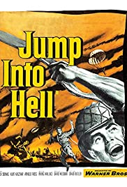 Jump Into Hell (1955) Poster - Movie Forum, Cast, Reviews