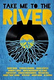 Take Me to the River (2014)