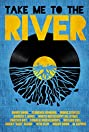 Take Me to the River (2014) Poster
