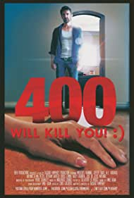 400 Will Kill You! :) (2015)