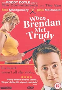 Primary photo for When Brendan Met Trudy