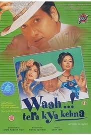 Waah! Tera Kya Kehna Poster