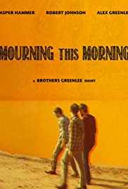 Mourning This Morning Poster