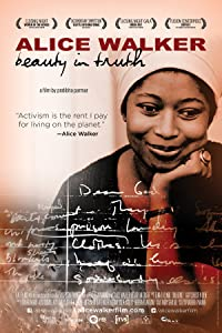 Movie watching web site Alice Walker: Beauty in Truth by [BDRip]