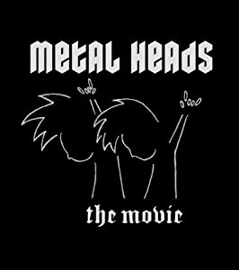 Most downloaded movie Metal Heads [mp4]