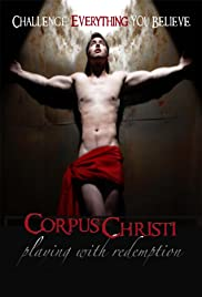 Corpus Christi: Playing with Redemption(2012) Poster - Movie Forum, Cast, Reviews