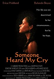 Someone Heard My Cry Poster