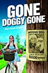 Gone Doggy Gone Movie Review