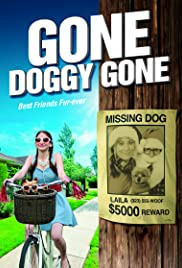 Gone Doggy Gone Poster