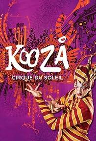 Primary photo for Cirque du Soleil: Kooza