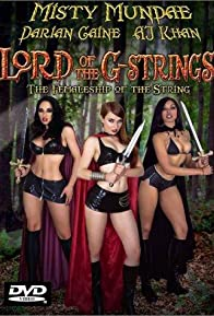 Primary photo for The Lord of the G-Strings: The Femaleship of the String