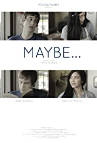 Maybe... (2012)