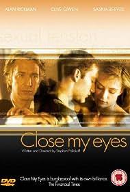 Alan Rickman, Clive Owen, and Saskia Reeves in Close My Eyes (1991)
