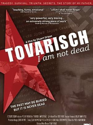 Where to stream Tovarisch, I Am Not Dead
