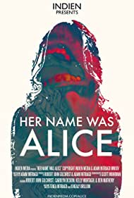 Her Name Was Alice (2014)