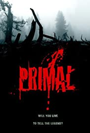 Primal (2007) Poster - Movie Forum, Cast, Reviews
