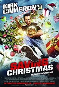 Primary photo for Kirk Cameron's Saving Christmas