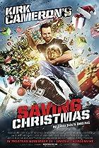 Kirk Cameron's Saving Christmas (2014) Poster