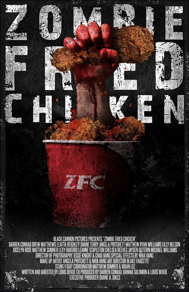 """Official """"One Sheet"""" for the SAG-AFTRA New Media Web Series, """"Zombie Fried Chicken"""""""