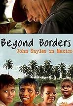 Beyond Borders: John Sayles in Mexico