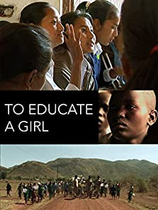 To Educate a Girl (2010)