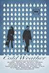 Indie Roundup: 'Cold Weather,' 'Night Catches Us,' 'Centipede'