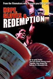 Hope, Gloves and Redemption Poster